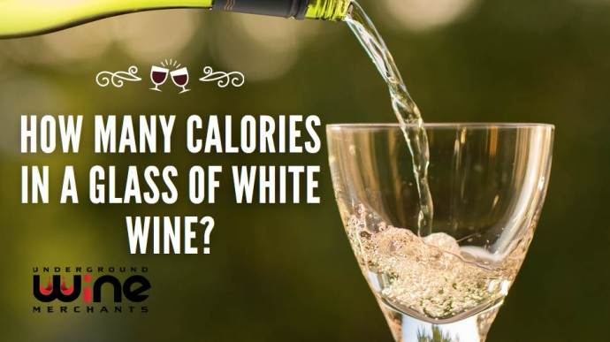 How Many Calories In A Glass of white Wine?