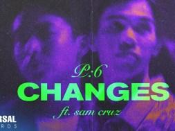 Rap Duo P:6 and Sam Cruz Drop MV for 'Changes'