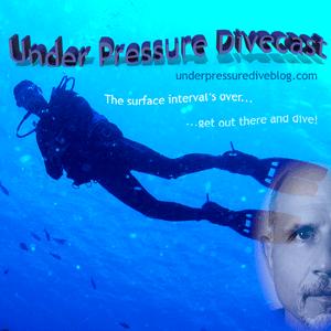 Under Pressure Divecast