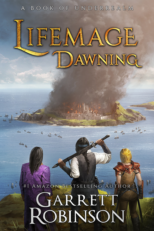 Lifemage Dawning, by #1 Amazon Bestseller Garrett Robinson
