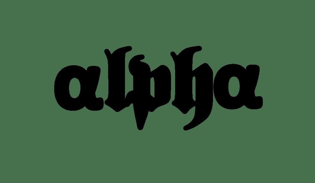 The 'Alpha' Blog – Beginning