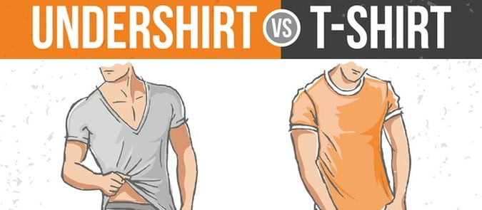 f57f85900b4a T-Shirt & Undershirt. Here Are The Top 7 Differences | UndershirtGuy
