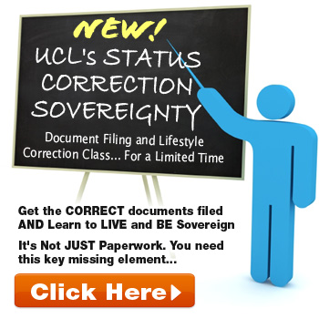 Secured Party Creditor - UCL Status Correction Sovereignty Class