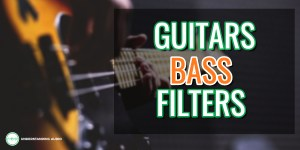 How to use filters to balance guitars and bass