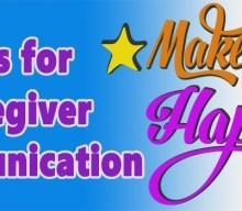 3 Caregiver Communication Tips