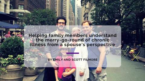 Helping family members understand the merry-go-round of chronic illness from a spouse's perspective