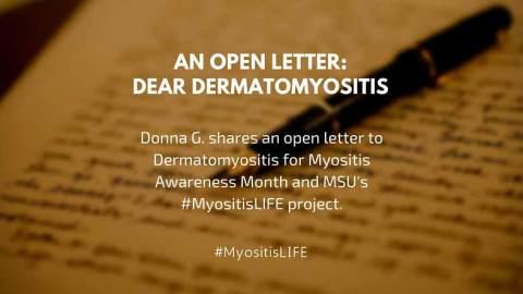 Donna G. shares an open letter, Dear Dermatomyositis