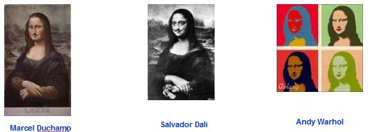 Mona Lisa by Marcel Duchamp, Salvador Dali and Andy Warhol