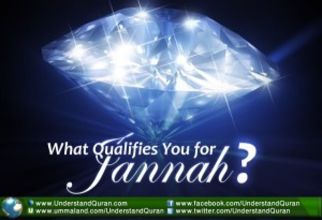 understand-quran-what-qualifies-you-jannah
