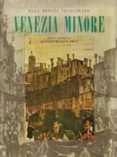 Egle Trincanato, Publicación Venezia Minori, 1a. edición, 1948