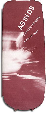 AS in DS: An Eye on the Road de Alison Smithson portada. 1983