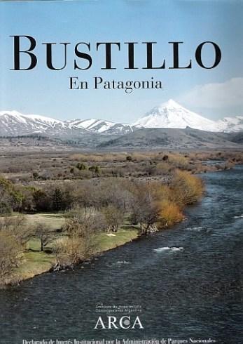 Martha Levisman, Bustillo en Patagonia