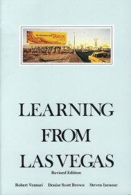Robert Venturi, Denise Scott Brown, Steven Izanour, Learning from Las Vegas