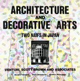 Venturi, Scott Brown and Associates, Architecture and Decorative Arts. Two Naifs in Japan