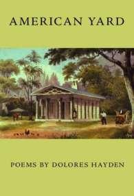 Dolores Hayden, American Yard
