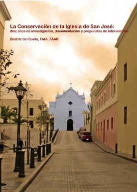 Beatriz del Cueto, La conservación de la Iglesia de San José, 2014