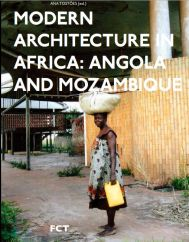 Ana Tostões, Modern Architecture in Africa: Angola and Mozambique