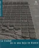"""María Rubert de Ventós, Josep Parcerisa Bundó; Publicación """"La ciudad no es una hoja en blanco"""" Pontificia Universidad Católica de Chile, 2000."""