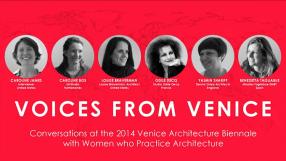 Voices from Venice: Caroline James, Caroline Bos, Louise Braveran, Odile Decq, Yasmin Shariff y Benedetta Tagliabue