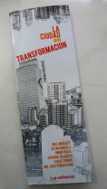 La ciudad en Transformación, Inés Moisset, César Naselli, Omar Paris, Viviana Colautti, Lucas Peries, María José Pedrazzani
