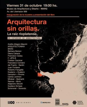 Valeria del Puerto y Horacio Sardín, Arquitectura sin orillas. La raíz rioplatense