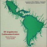 Marina Waisman, César Naselli: 10 arquitectos latinoamericanos