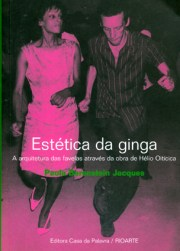 Paola Berenstein Jacques. Estética da ginga (2001)