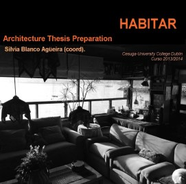 Silvia Blanco. Habitar. Architectural thesis preparation.