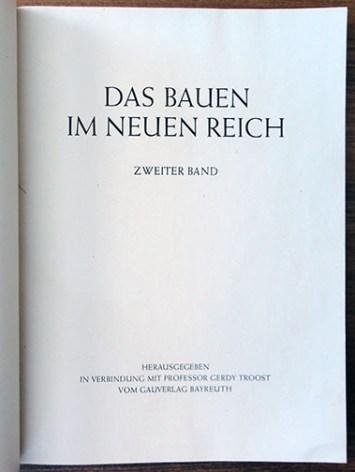 Gerdy Troost. Das Bauen im Neuen Reich