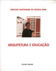 Mayumi Watanabe, libro: Arquitetura e Educação (1995)