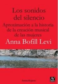 Anna Bofill, Los sonidos del silencio