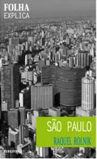 Raquel Rolnik. Folha explica_São Paulo