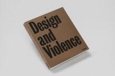 Paola Antonelli, Publicación Diseño y Violencia MoMa