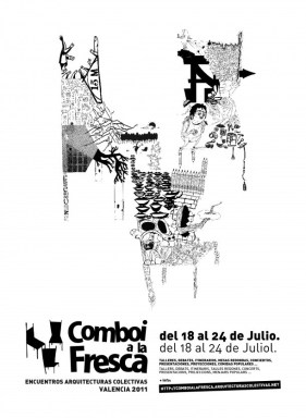 "IV Encuentro de Arquitecturas Colectivas ""Comboi a la Fresca"", Valencia, julio 2011"