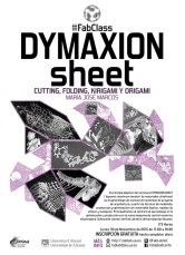 DYMAXION SHEET. CUTTING, FOLDING, KIRIGAMI Y ORIGAMI . 2015
