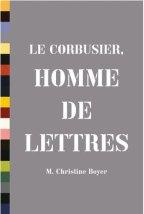 M. Christine Boyer. Portada del libro 'Le Corbusier: Homme de Lettres (1910-1947)'. Princeton Architectural Press. 2010.