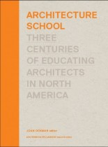 Joan Ockman. Portada del libro 'Architecture School: Three Centuries of Educating Architects in North America'. MIT Press. 2012.