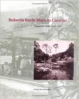 Anita Berrizbeitia. Publicación: Roberto Burle Marx - Universidad de Pennsylvania 2004