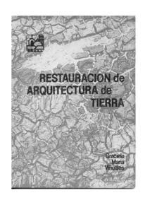 Graciela Viñuales, Restauración de arquitecturas de tierra. CEDODAL. 2009.