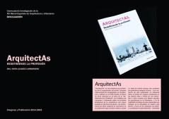 """Nuria Álvarez Lombardero. Poster del 1º Congreso de Investigación en Arquitectura y Género, ETSA Sevilla, 2014. Presentación del Libro """"Arquitectas: Redefiniendo la Profesión"""". (Recolectores Urbanos, 2015)."""