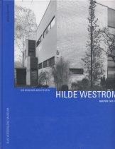 Kerstin Dörhöfer, Marion Beckers, Die Berliner Architektin Hilde Weström. Bauten 1947-1981