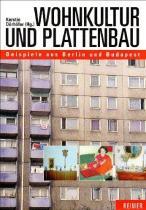 Kerstin Dörhöfer, Wohnkultur und plattenbau