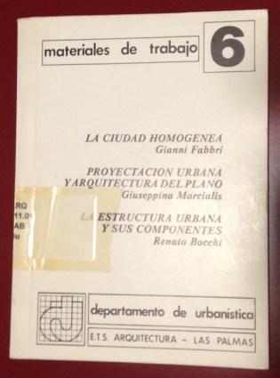 Giuseppina Marcialis. (con Gianni Fabri y Renato Bocchi). Portada del libro 'Materiales de Trabajo Nº 6. Departamento de Urbanística. ETSA Las Palmas. 1989.