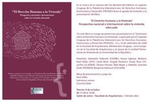 Angela Perdomo. Publicación El Derecho Humano a la Vivienda. Perspectiva nacional e internacional sobre la vivienda adecuada. PIDHDD - Farq-UdelaR. Seminario realizado en Septiembre de 2008.