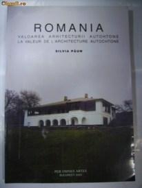Silvia Păun, Romania, Valoarea arhitecturii autohtone