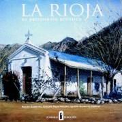 La Rioja. Su Patrimonio Artístico Gutiérrez, Ramón; Viñuales, Graciela María; Gutiérrez Zaldívar, Ignacio. Buenos Aires, Zurbarán Ediciones, 1998