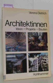 """Verena Dietrich. Libro """"Architektinnen. Ideen-projekte-bauten"""""""