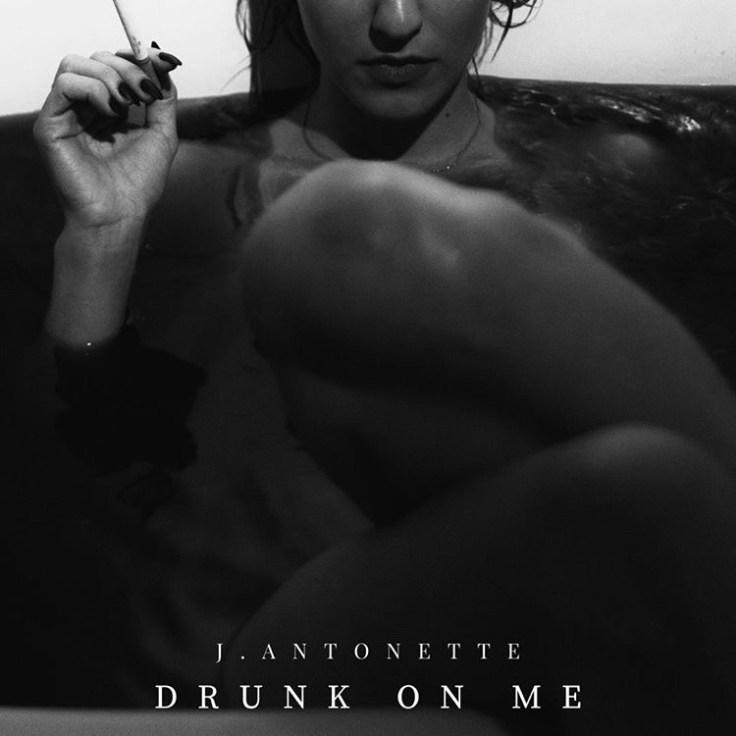 """J. Antonette's """"Drunk on Me"""" cover art."""