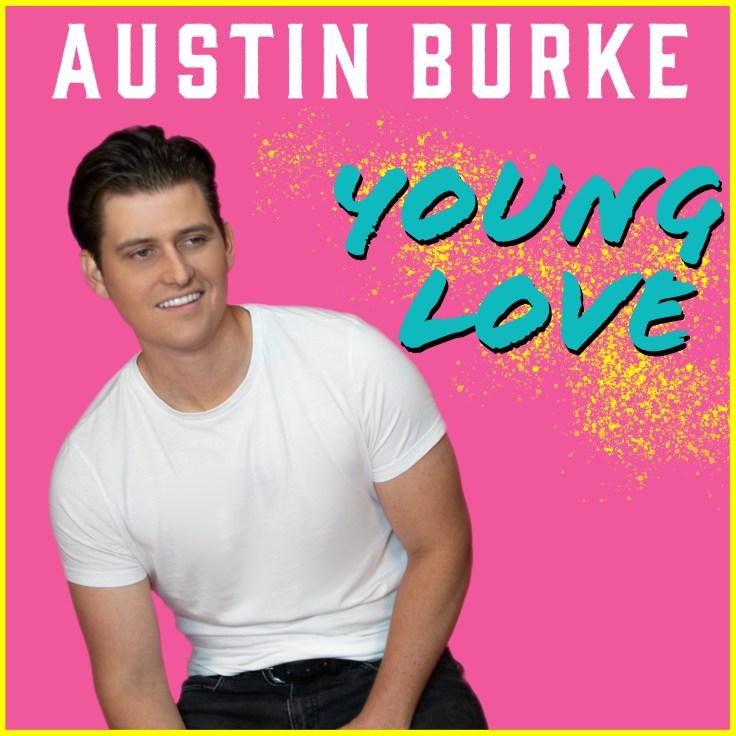 "Austin Burke ""young Love"" album art"