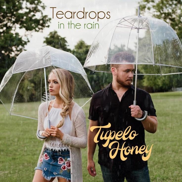 "Tupelo Honey Releases ""Teardrops in the Rain"""